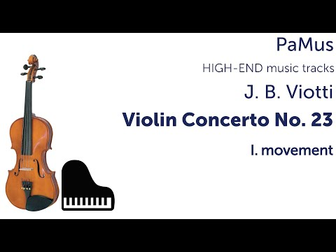 Jean Battista Viotti: Concerto for violin and orchestra No. 23, 1st movement
