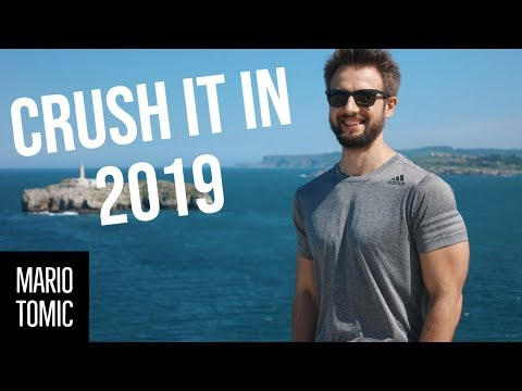 How to Live Your Best Life in 2019 and Find The Strength To Crush All Of Your Goals