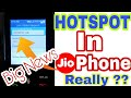 Don't be Fool Hotspot In JioPhone ?,How To Share Data,Create Hotspot features In JioPhone Really??