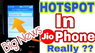 How To Use Hotspot In JioPhone ?,How To Share Data,Create Hotspot features In JioPhone Really??