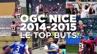 OGC Nice 2014-2015 : le top buts