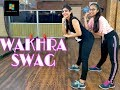 The Wakhra Song Dance Performance || Wakhra Swag Dance || Nirdosh sharma Choreogrpahy
