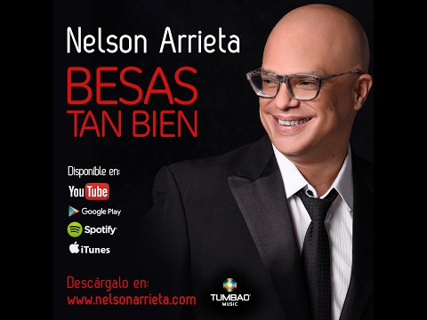 Nelson Arrieta - Besas tan bien (Lyric Video)