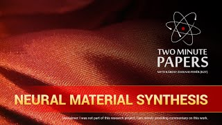 Neural Material Synthesis | Two Minute Papers #88