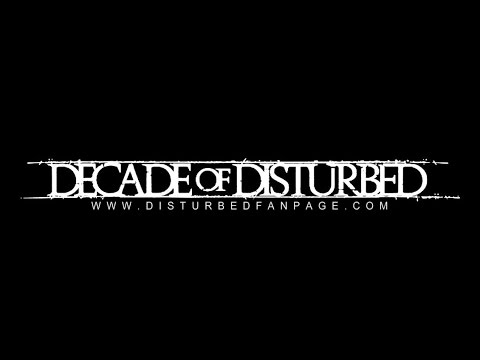 Decade Of Disturbed (Full Length Documentary)