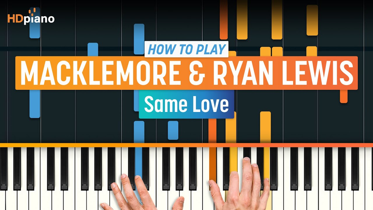 How to play same love by macklemore ryan lewis hd piano how to play same love by macklemore ryan lewis hd piano part 1 piano tutorial hexwebz Gallery