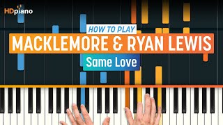 "How To Play ""Same Love"" by Macklemore & Ryan Lewis 