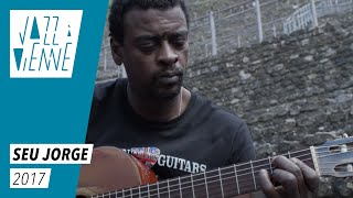 EN COULISSES - Seu Jorge - Jazz à Vienne 2017