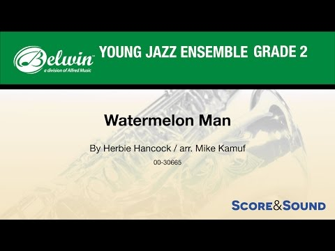 Watermelon Man arr. Mike Kamuf