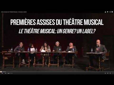 1ères Assises du Théâtre Musical - morceaux choisis