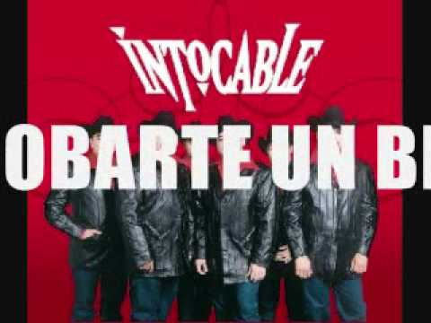 cancion dame un besito intocable