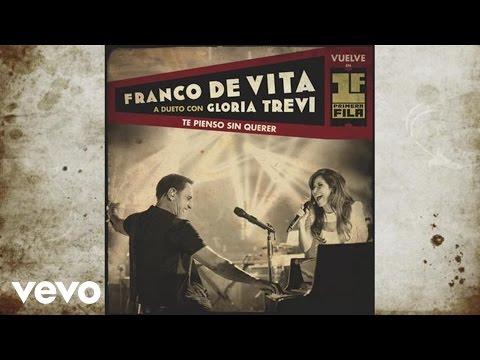 Franco de Vita - Te Pienso Sin Querer (Cover Audio) ft. Gloria Trevi