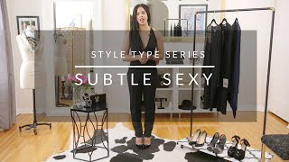 Style Type Series: Subtle Sexy