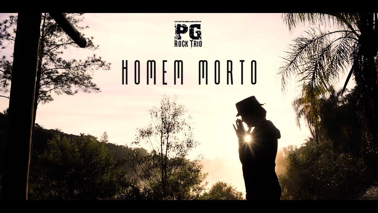 PG - HOMEM MORTO (CLIPE OFICIAL)