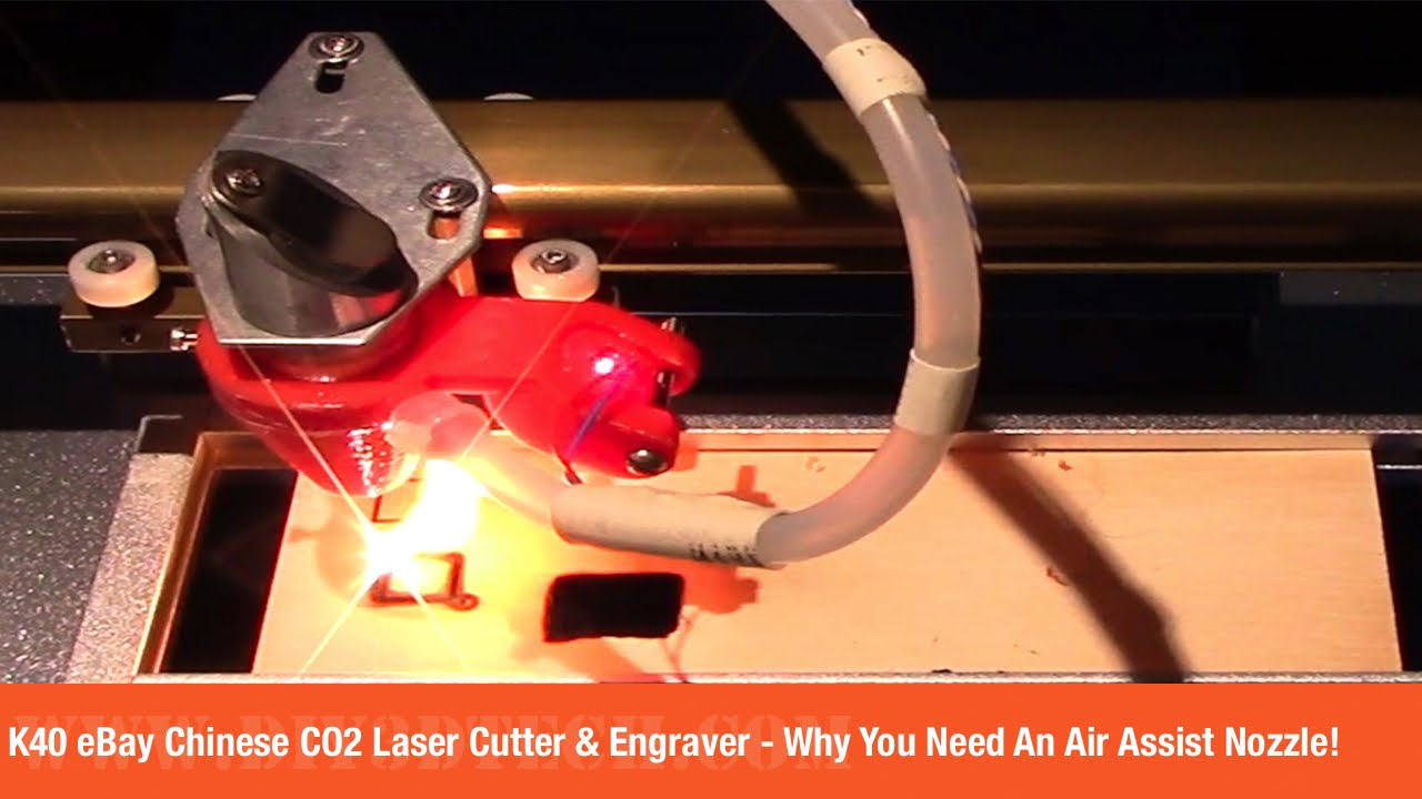 K40 eBay Chinese CO2 Laser Cutter & Engraver - Why You Need An Air Assist  Nozzle!