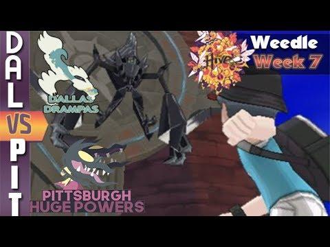 Battle for Top of Eterna l Hive Weedle Week 7 Dallas Drampas vs. Pittsburgh Huge Powers