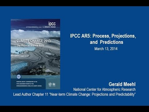 IPCC AR5: Process, Projections, and Predictions