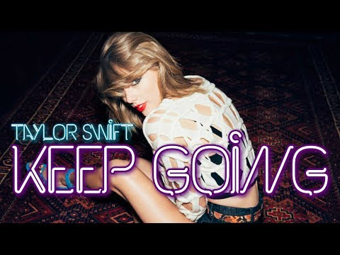 Taylor Swift - Keep Going (Unreleased Song of 1989)