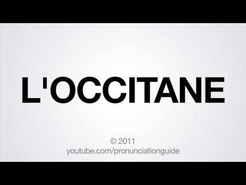 How to Pronounce L'OCCITANE