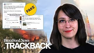 Don't fall for these hoaxes about the Notre Dame fire!