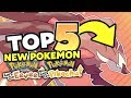 Top 5 NEW Pokemon for Pokemon Let's Go Pikachu! and Let's Go Eevee!