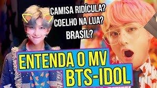 ANALISANDO O MV IDOL DO BTS, O QUE VOCÊ TALVEZ NÃO VIU! | Sofredora K-popper