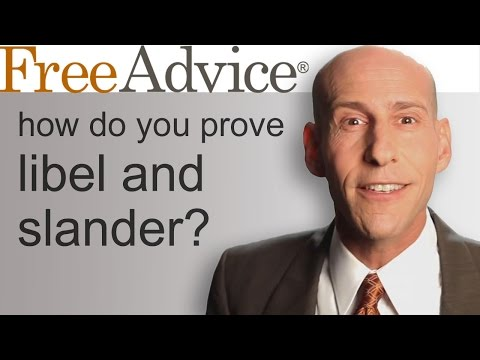 How Do You Prove Libel And Slander?