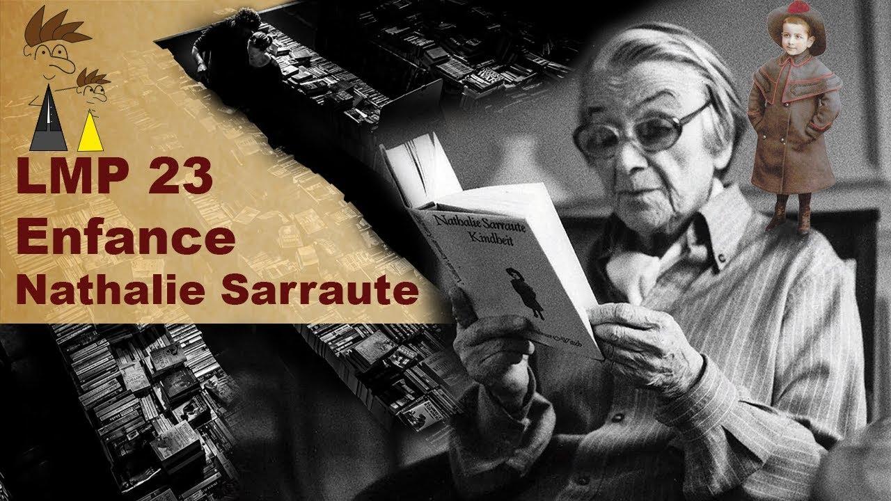 Lmp 23 Enfance Nathalie Sarraute
