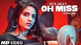 Oh Miss: Geeta Jhala Ft Kaptan Laadi (Full Song) RDK | Latest Punjabi Songs 2019