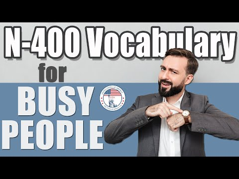 2021 N-400 Vocabulary Definitions For BUSY PEOPLE  Part 12 | EASY SIMPLE | US Citizenship Interview
