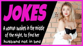 ??? Funny Joke - A woman awakes in the middle of the night to find her husband not in bed ???