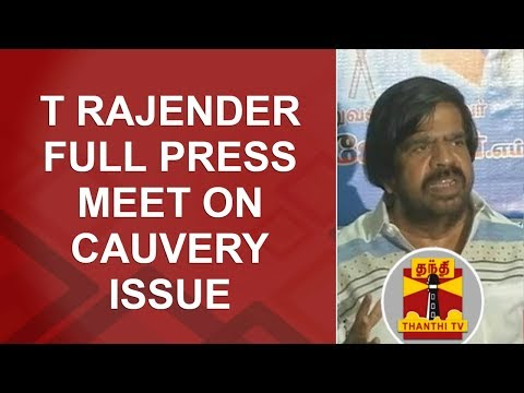 T Rajender FULL PRESS MEET on Cauvery Issue | Thanthi TV