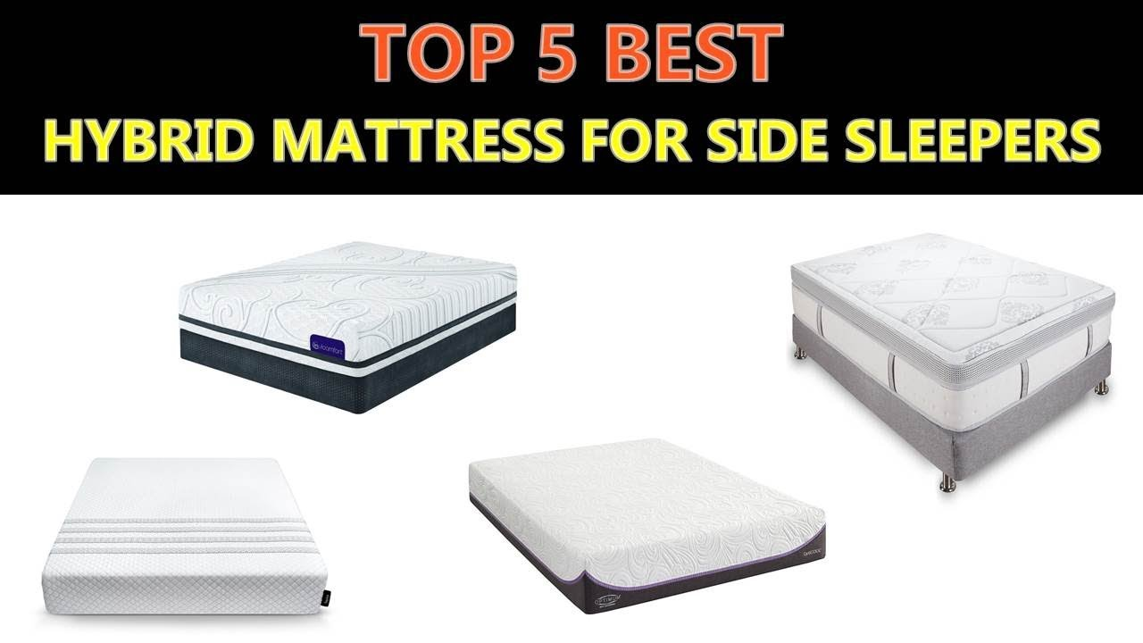 Best Hybrid Mattress For Side Sleepers 2019