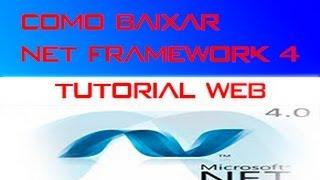 Como baixar Net Framework 4.0 [HD]