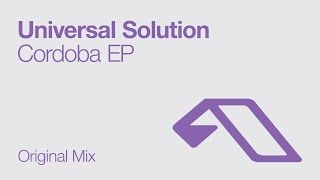 Universal Solution - Cordoba (Original Mix)