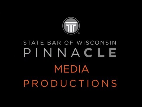 State Bar of Wisconsin PINNACLE Productions