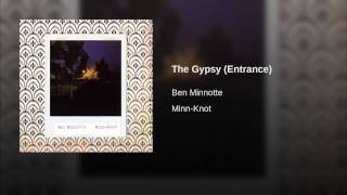 The Gypsy (Entrance)