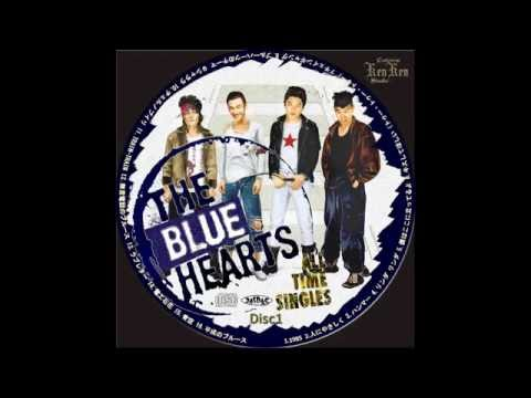 The Blue Hearts (+) TRAIN-TRAIN