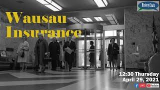 video thumbnail: History Chats | Wausau Insurance