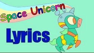 Space Unicorn - Parry Gripp - Lyrics