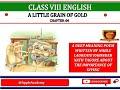 CLASS_8 ENG CHP 6 A LITTLE GRAIN OF GOLD