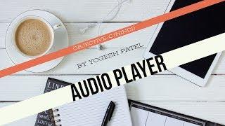 Doelstelling C :- het Maken En Spelen van achtergrondmuziek Met Speler(AVAudioPlayer) Laatste In 2017(Hindi)