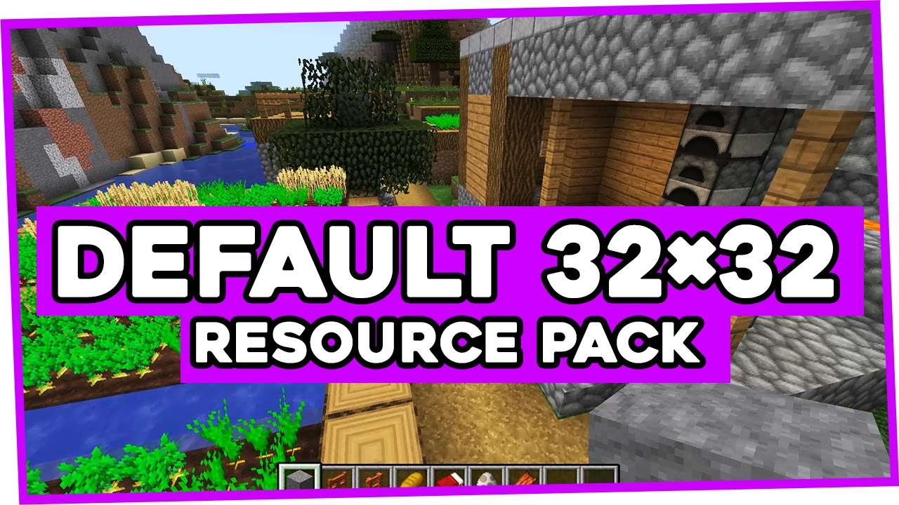 Default 32×32 Resource Pack for Minecraft 1.11/1.10.2 | Default 32x32 Texture Packs - YouTube