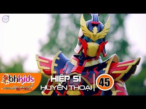 Siêu Nhân Hiệp Sĩ Huyền Thoại (Legend Heroes) Tập 45 : Mãnh Hổ Của Giang Đông