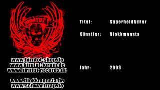 Superheldkiller - Blokkmonsta (2003)