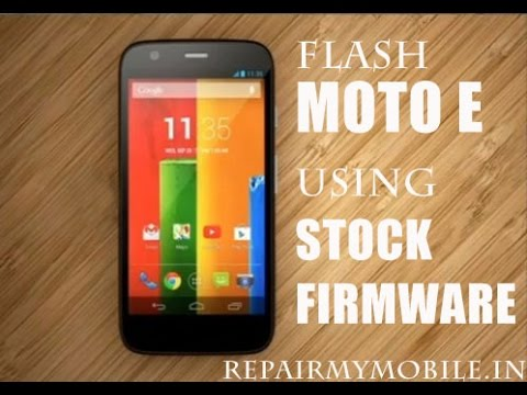 Install Stock Firmware (Android 4 4 2) on Moto E using Flash Tool