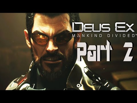 Deus Ex Mankind Divided Gameplay Walkthrough Part 2 - The Golden Ticket