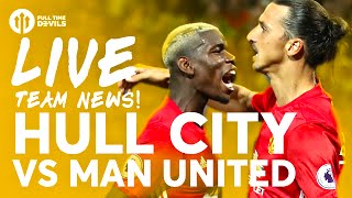 RASHFORD!!!! Hull City vs Manchester United | LIVE Stream | Team News and More!