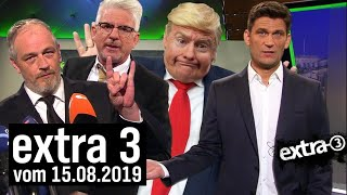 Extra 3 vom 15.08.2019