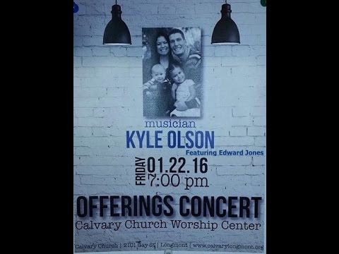 Offerings Concert with Kyle Olson featuring Edward Jones